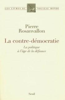 la-contre-democratie-la-politique-a-l-age-de-la-defiance-9808-250-400
